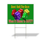 Weatherproof Yard Sign DonT Roll Dice When It Comes to Safety Green Lawn Garden