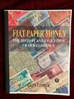 Fiat Paper Money History  Evolution of our Currency by Ralph T Foster