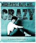 Patsy Cline When Patsy Cline wasCrazy NEW DVD 1 Day Handling Out of Print