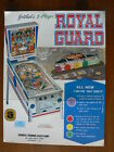 Nice Original Gottlieb Pinball Flyer Royal Guard