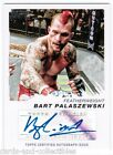 2011 Topps UFC Moment of Truth Bart Palaszewski Auto MMA Autograph
