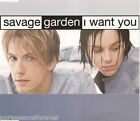 SAVAGE GARDEN - I Want You (UK 4 Track CD Single)