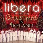 Angels Sing: Christmas in Ireland, Libera, New