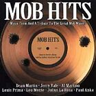 Various, Mob Hits - Music From and a Tribute to the Great Mob Movies 2 Audio CD