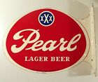 PEARL XXX LAGER BEER ENAMEL PAINTED TIN FLANGE SIGN SAN ANTONIO, TEXAS TX  SPURS