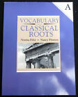 Vocabulary from Classical Roots A Norma Fifer Nancy Flowers NEW workbook Gr 7 8