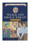 Wilbur and Orville Wright Young Fliers Childhood of Famous Americans