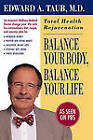 NEW Balance Your Body Balance Your Life Total Health Rejuvenation