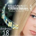 Best Of Dragonball Z American Soundtrack  Android 18 - The Android Sagas - New
