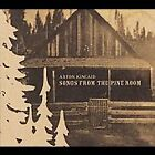 Songs From the Pine Room, Axton Kincaid, Good