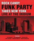 Rock Candy Funk Party Takes New York: Live at the Iridium (DVD)