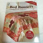 Bed Runners Using Precut Fabrics: Designs by Kathy Brown