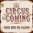 The Circus is Coming, New Music