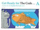 NEW Get Ready for the Code A Explode the Code by Nancy Hall