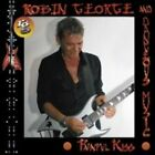 Robin George & Dangerous Music - Painful Kiss (2016)  CD  NEW/SEALED  SPEEDYPOST