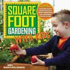 Square Foot Gardening with Kids Learn Together Gardening Basics Science an