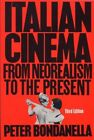 USED GD Italian Cinema From NeoRealism to the Present Ungar Film Library