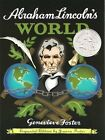 USED VG Abraham Lincolns World Expanded Edition by Genevieve Foster