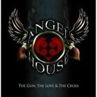 ANGEL HOUSE - THE GUN,THE LOVE & THE CROSS  CD NEW+