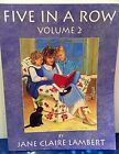 USED GD Five in a Row Vol 2 by Jane C Lambert