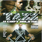 New: Tazz: U Can't Hold Me  Audio CD