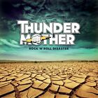 THUNDERMOTHER - ROCK 'N' ROLL DISASTER  CD NEW+