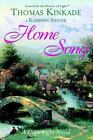 Home Song by Thomas Kinkade and Katherine Spencer 2002 Hardcover