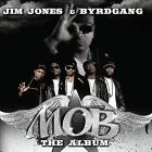 Mob 2008 by Jim Jones & the Byrd Gang Ex-library - Disc Only No Case