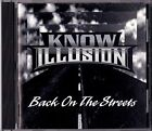 KNOW ILLUSION - Back On The Streets CD Original 1994 AOR / HAIR METAL Ultra rare