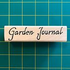 Garden Journal Words By Tin Can Mail Wood Mounted Rubber Stamp Gently Used