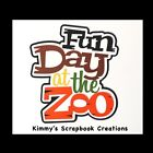 Fun Day At The Zoo Scrapbook Title Premade Paper Piecing
