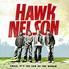Smile It's the End of the World 2006 by Hawk Nelson - Disc Only No Case