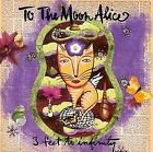 3 Feet to Infinity 1997 by To the Moon Alice - Disc Only No Case