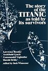 NEW The Story of the Titanic As Told by Its Survivors (Dover Maritime)