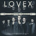 LOVEX - DUST INTO DIAMONDS 10TH ANNIVERSARY ALBUM  CD NEW+