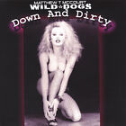 Down and Dirty by Wild Dogs (CD-2004) NEW-Free Shipping