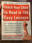 Teach Your Child to Read in 100 Easy Lessons by Elaine Bruner Siegfried Engelm