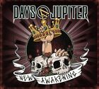 DAYS OF JUPITER - NEW AWAKENING (DIGIPAK)   CD NEW+