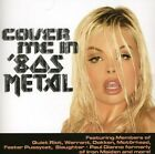 COVER ME IN 80S METAL  - LEMMY, KELLY HANSON, MARK SLAUGHTER -  CD NEW+