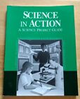 Abeka Science in Action A Project Guide EXCELLENT 7 8 9 10 11th Grade A Beka