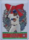 2001 Pacific Ornaments #7 SAMMY SOSA Chicago Cubs Merry Christmas 2000
