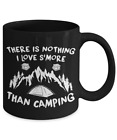 There Is Nothing I Love Smore Than Camping Food Pun Camper Coffee Mug