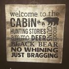 Hand made  welcome to the cabin Primitive Rustic Country Farmhouse Home Decor