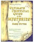 Ultimate Unofficial Guide to the Mysteries of Harry Potter Signed 2x Numbered