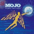 MOJO - URGENT DELIVERY   CD NEW+