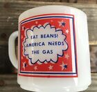 RARE VINTAGE EAT BEANS! AMERICA NEEDS THE GAS - FEDERAL GLASS MUG -Red