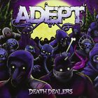 ADEPT - DEATH DEALERS  CD NEW+
