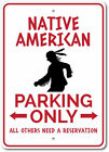 Native American Sign Indian Parking Sign Indian Gift Indian Metal Wall Decor