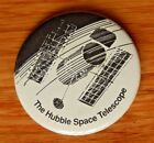 Vintage The Hubble Space Telescope 2 1 4 Button Pin