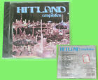 CD Hitland Compilation GIORGIO PREZIOSO ALEX ISACCHI DJ SCANA  no lp mc(C47)